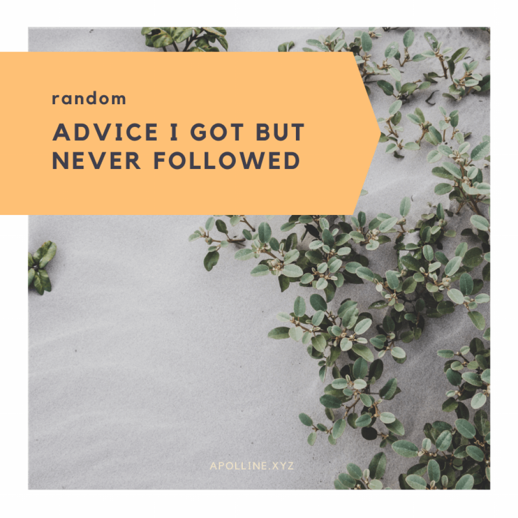 Article cover - Advice I got but never followed